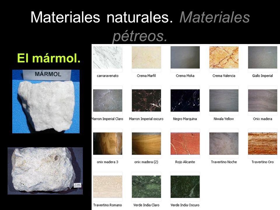 Materiales naturales. Materiales pétreos. El mármol.