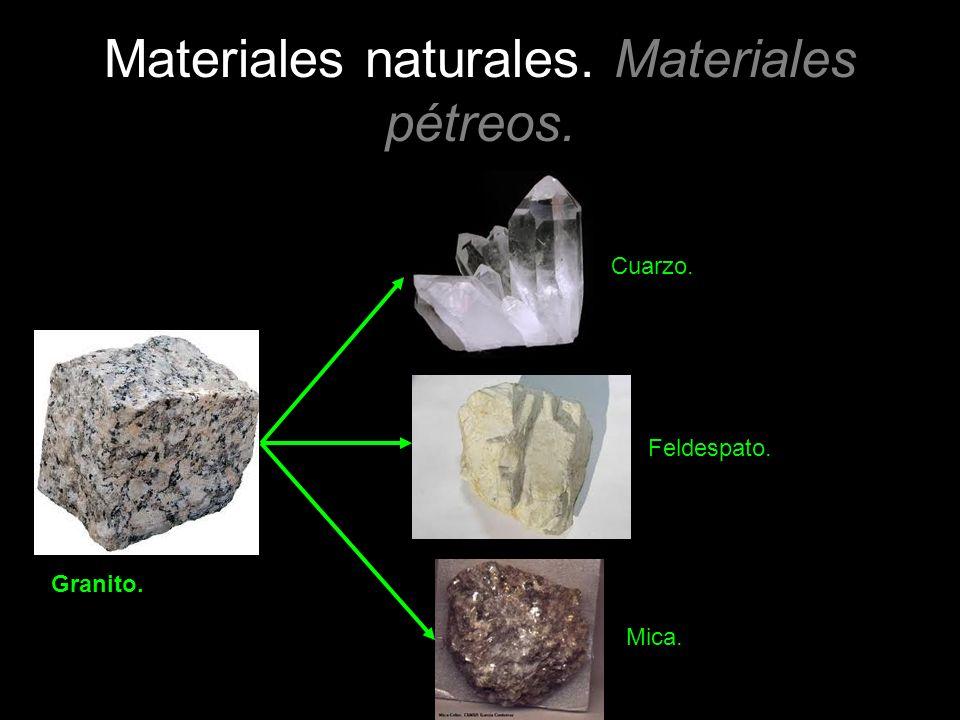 Materiales naturales. Materiales pétreos. Granito. Cuarzo. Feldespato. Mica.