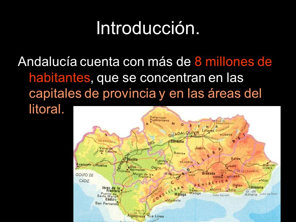 Andalucía cuenta con más de 8 millones de habitantes, que se concentran en las capitales de provincia y en las áreas del litoral.