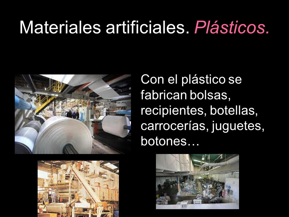 Materiales artificiales.Plásticos.
