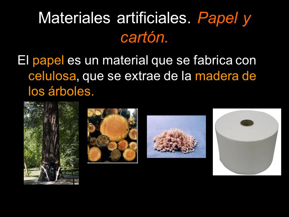 Materiales artificiales.Papel y cartón.