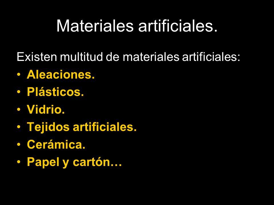 Materiales artificiales.Aleaciones.