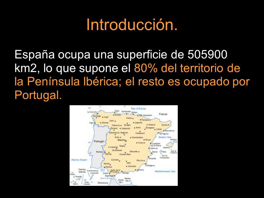 Introducción. España ocupa una superficie de 505900 km2, lo que supone el 80% del territorio de la Península Ibérica; el resto es ocupado por Portugal