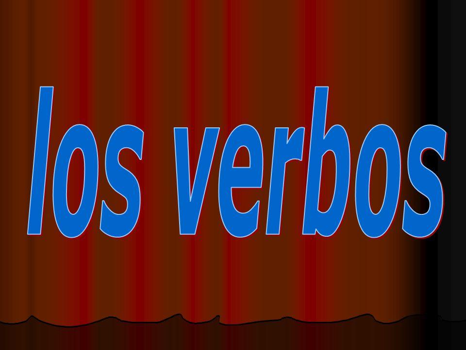 Definición de verbo.- Los verbos son las palabras que indican acción o estado.