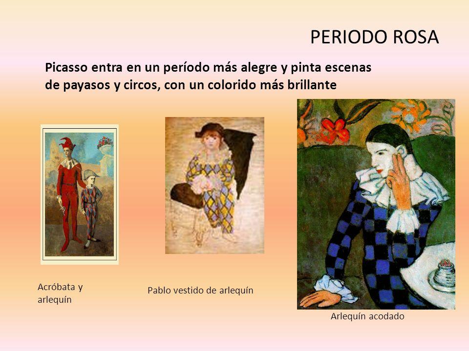PERIODO ROSA Picasso entra en un período más alegre y pinta escenas de payasos y circos, con un colorido más brillante Acróbata y arlequín Arlequín ac