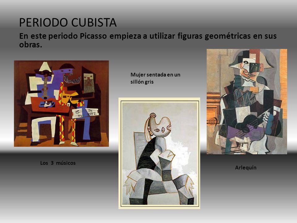 PERIODO CUBISTA En este periodo Picasso empieza a utilizar figuras geométricas en sus obras. Mujer sentada en un sillón gris Los 3 músicos Arlequín