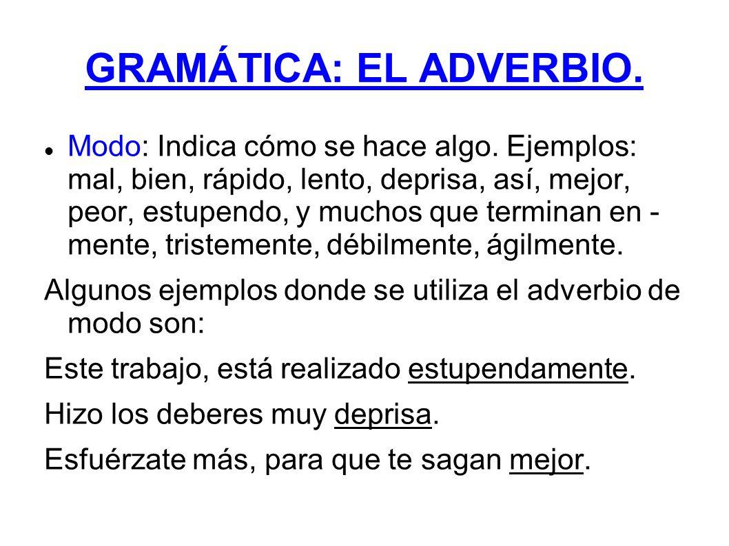 GRAMÁTICA: EL ADVERBIO.