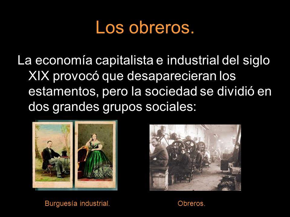 Los campesinos convertidos en obreros industriales se instalaron en barrios obreros con malas instalaciones y condiciones de vida.