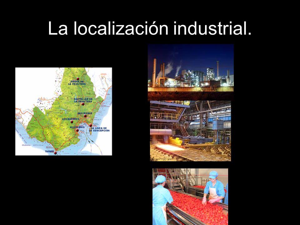 La localización industrial.