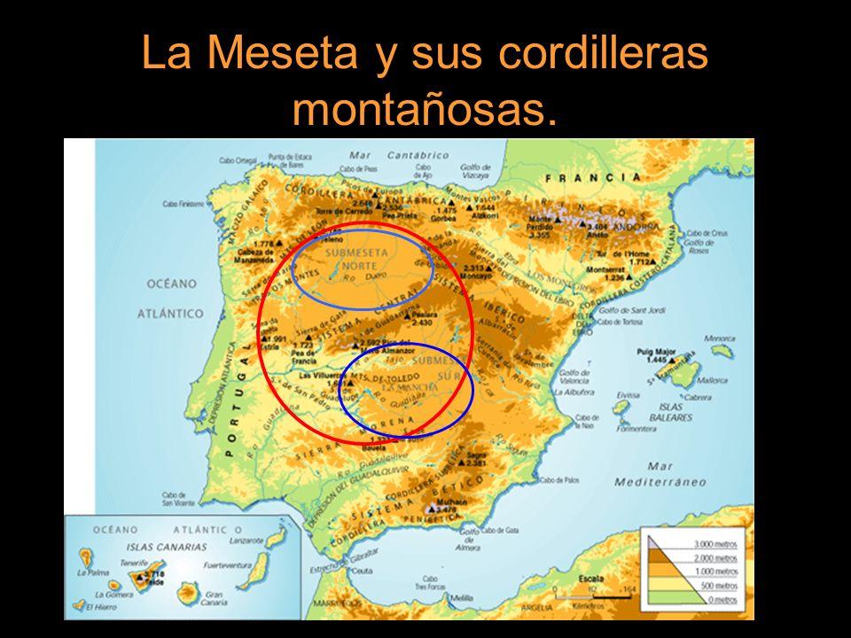 La Meseta y sus cordilleras montañosas.