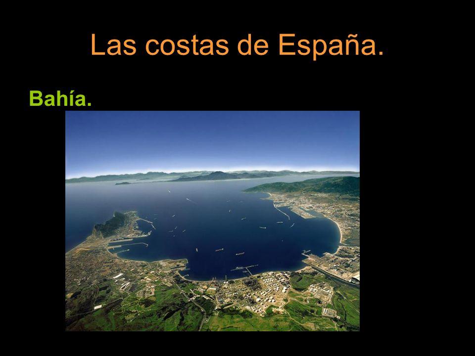 Las costas de España. Bahía.