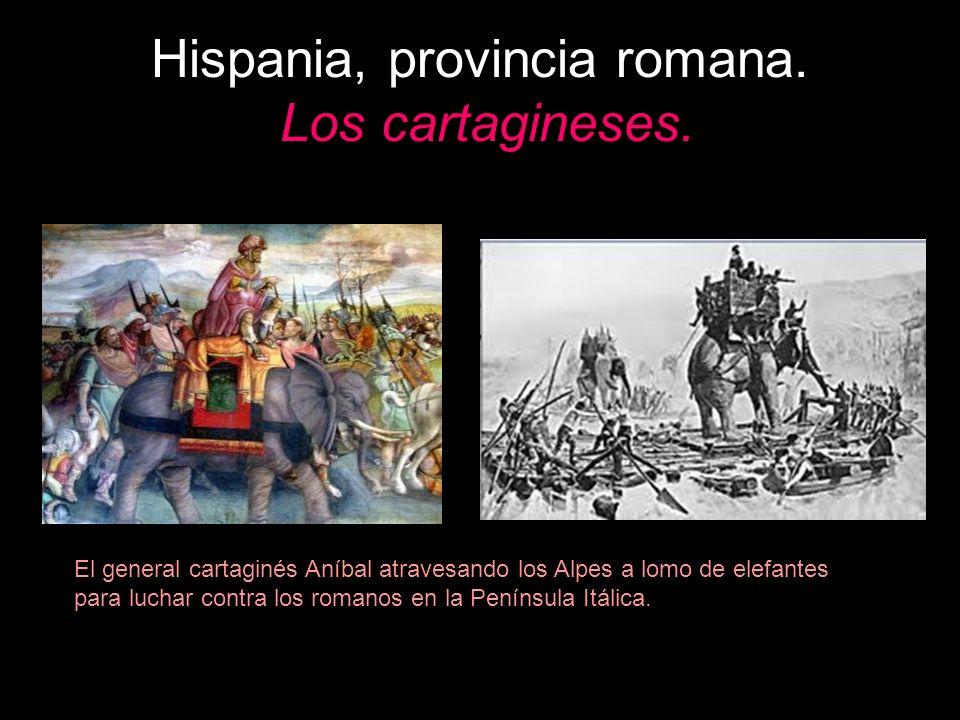 Hispania, provincia romana. Los cartagineses. El general cartaginés Aníbal atravesando los Alpes a lomo de elefantes para luchar contra los romanos en