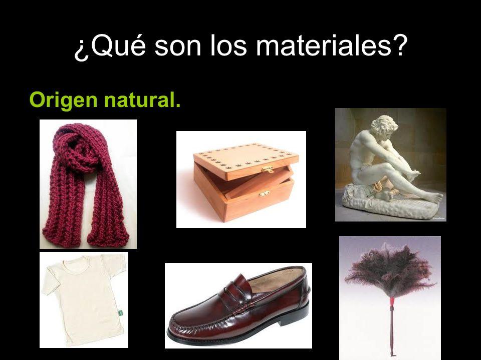 ¿Qué son los materiales? Origen natural.