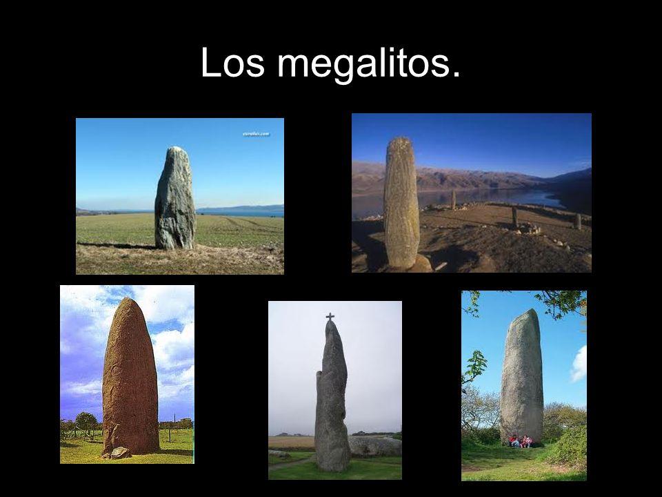 Los megalitos.