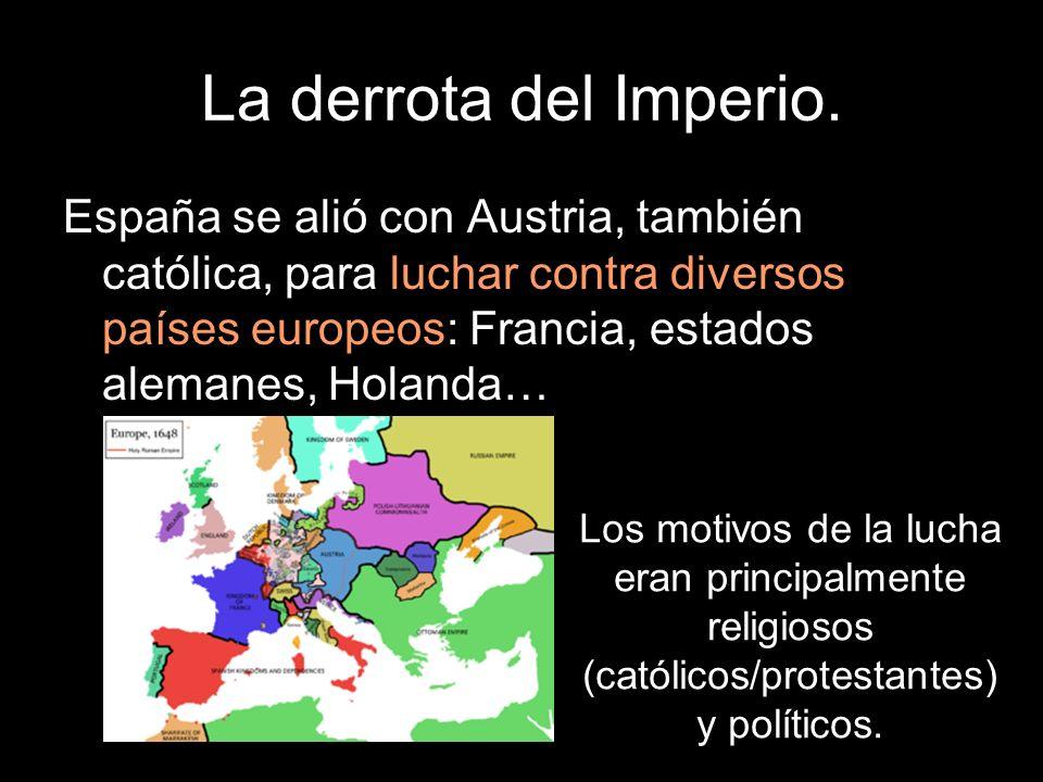 La derrota del Imperio. La mayor parte de los enfrentamientos tuvo lugar en los estados alemanes.