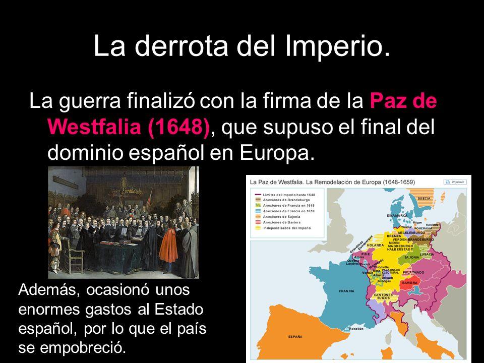 La derrota del Imperio.