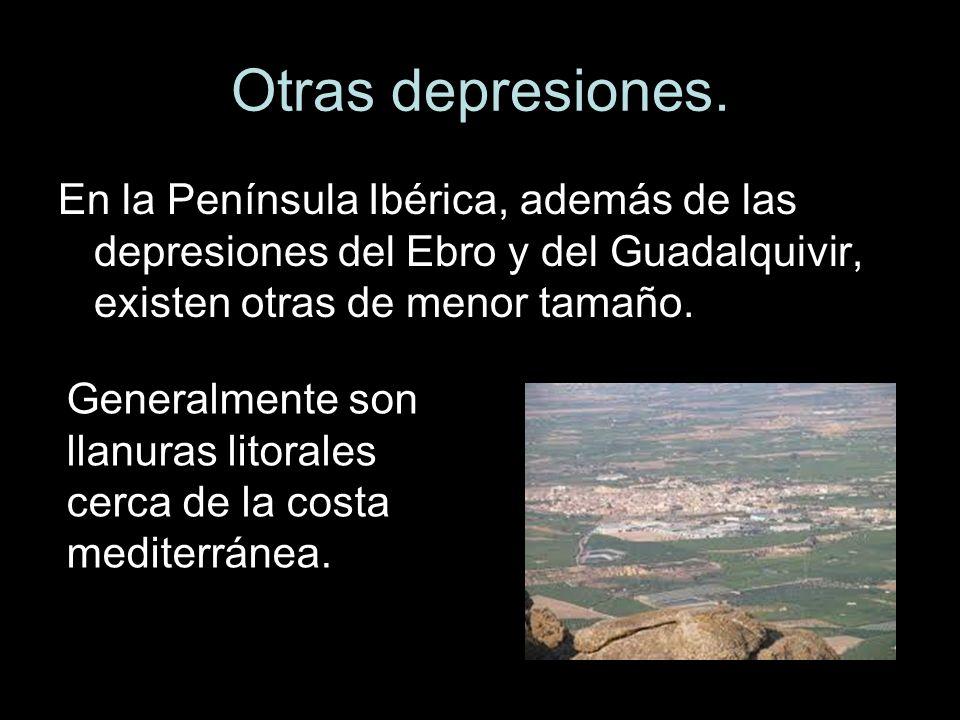 Otras depresiones. En la Península Ibérica, además de las depresiones del Ebro y del Guadalquivir, existen otras de menor tamaño. Generalmente son lla