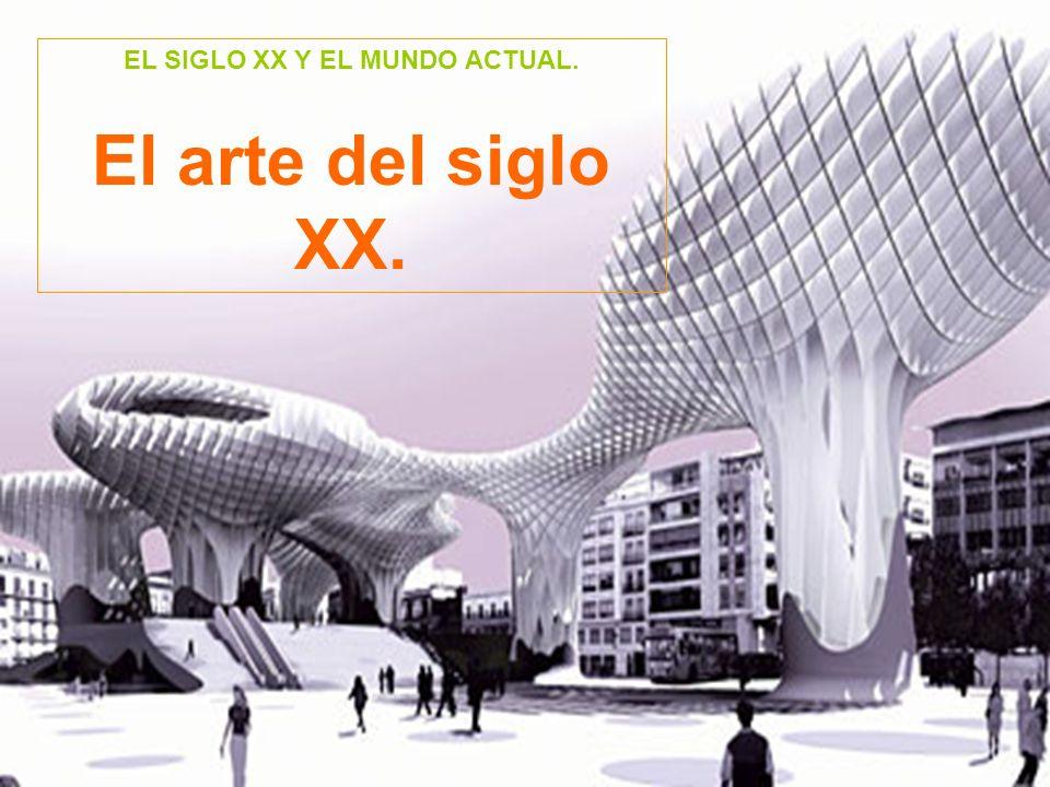 El arte del siglo XX. Arquitectura. Importancia a las formas simples y a la geometría.