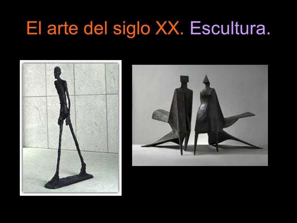 El arte del siglo XX. Escultura.