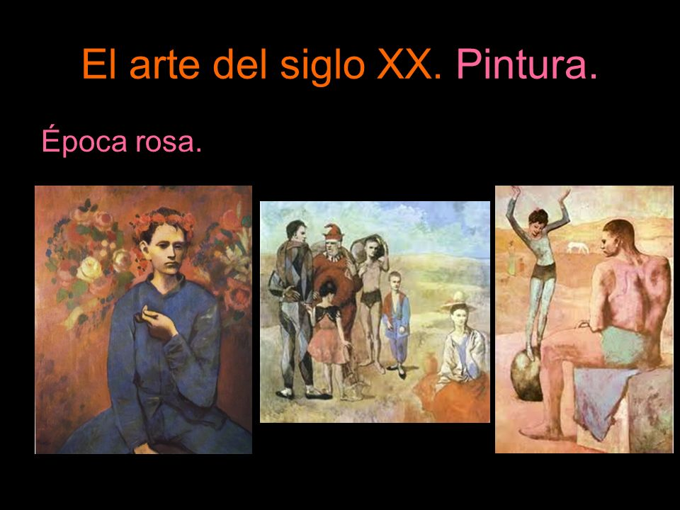 El arte del siglo XX. Pintura. Época rosa.