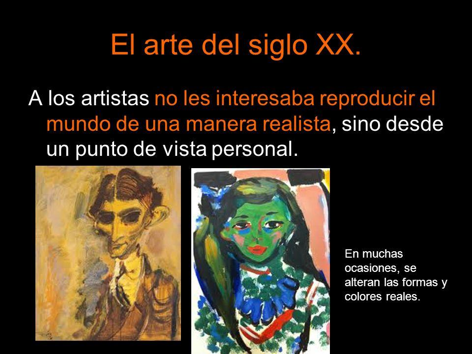 A los artistas no les interesaba reproducir el mundo de una manera realista, sino desde un punto de vista personal. En muchas ocasiones, se alteran la