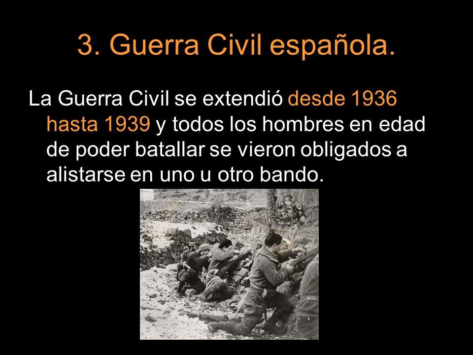 La Guerra Civil se extendió desde 1936 hasta 1939 y todos los hombres en edad de poder batallar se vieron obligados a alistarse en uno u otro bando.