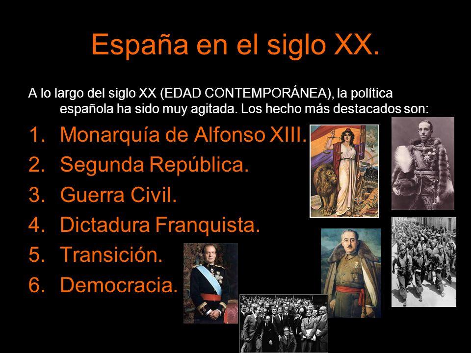 España en el siglo XX. A lo largo del siglo XX (EDAD CONTEMPORÁNEA), la política española ha sido muy agitada. Los hecho más destacados son: 1.Monarqu