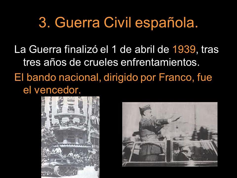 La Guerra finalizó el 1 de abril de 1939, tras tres años de crueles enfrentamientos. El bando nacional, dirigido por Franco, fue el vencedor.