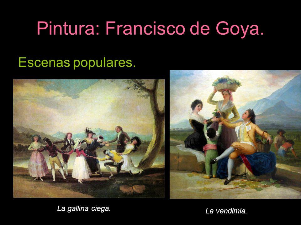 Pintura: Francisco de Goya. Escenas populares. La gallina ciega. La vendimia.