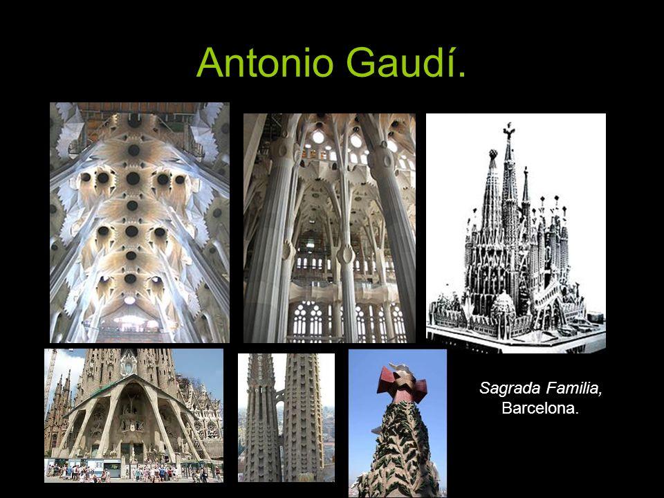 Antonio Gaudí. Sagrada Familia, Barcelona.