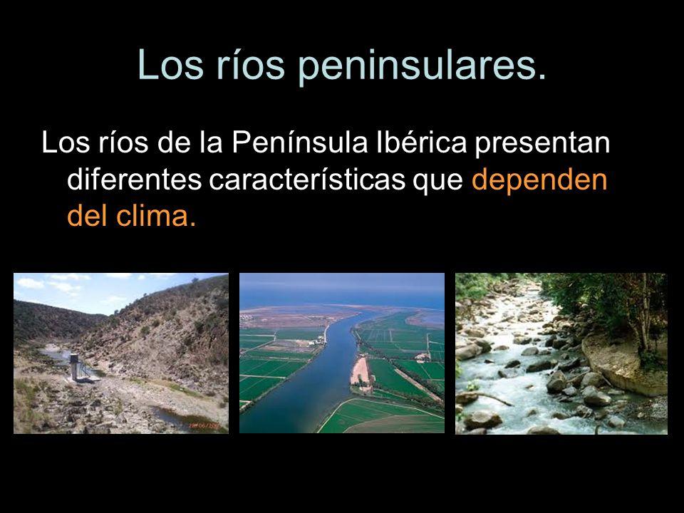 Los ríos peninsulares. Los ríos de la Península Ibérica presentan diferentes características que dependen del clima.