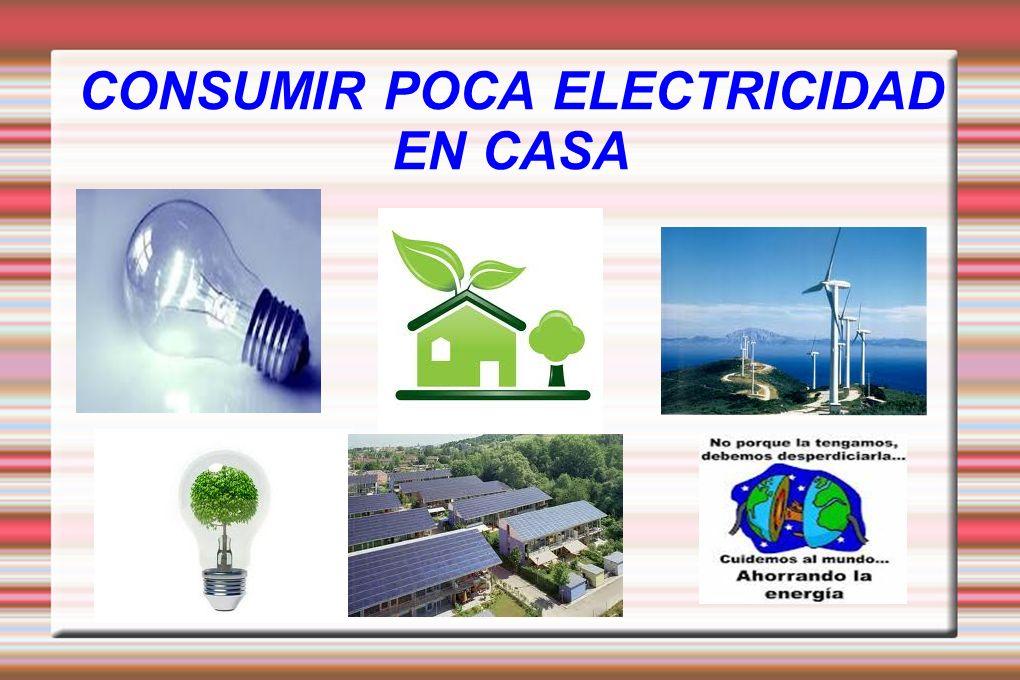CONSUMIR POCA ELECTRICIDAD EN CASA Título