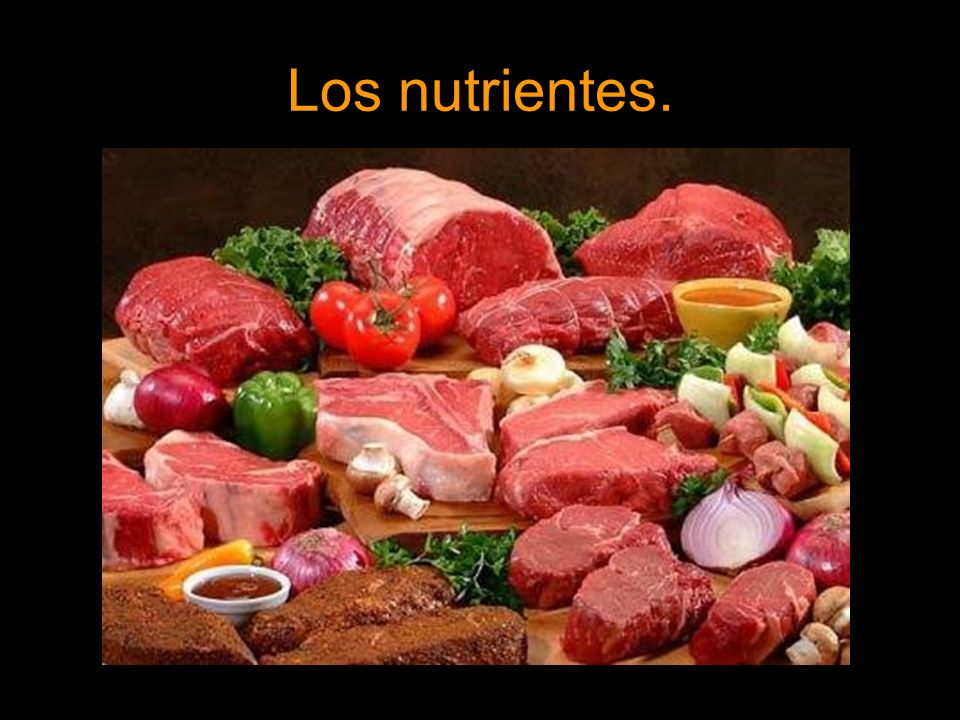 Los nutrientes.