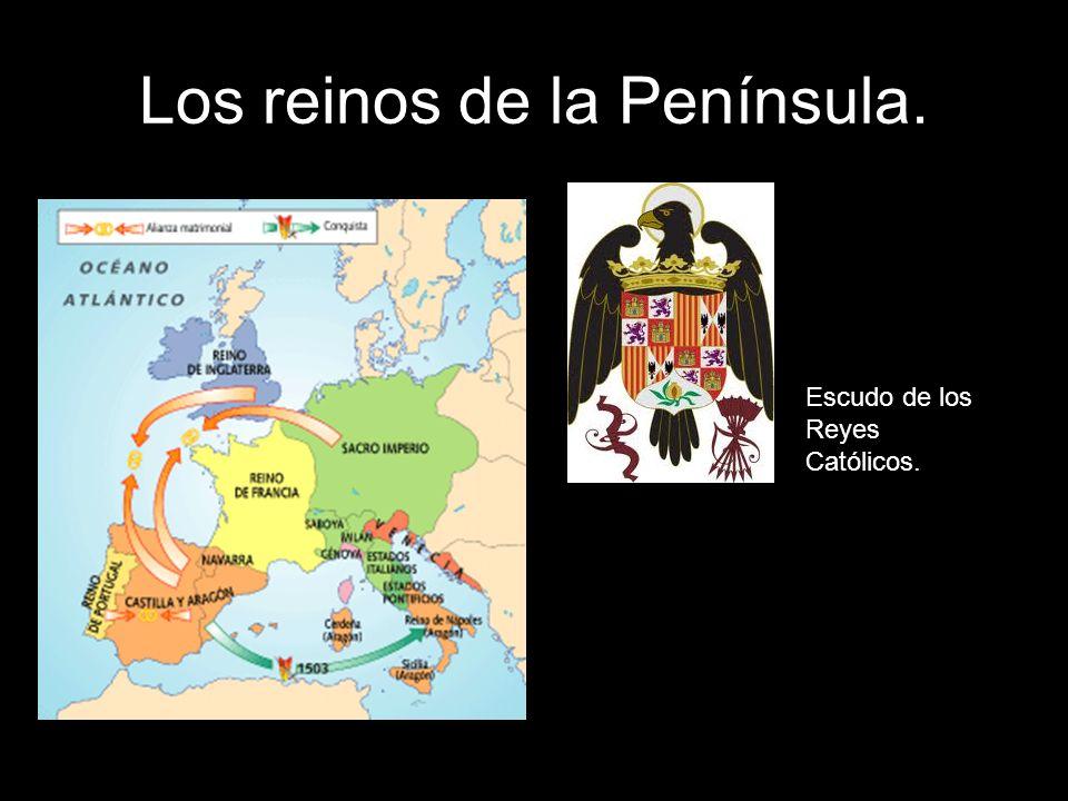 Los reinos de la Península. Escudo de los Reyes Católicos.