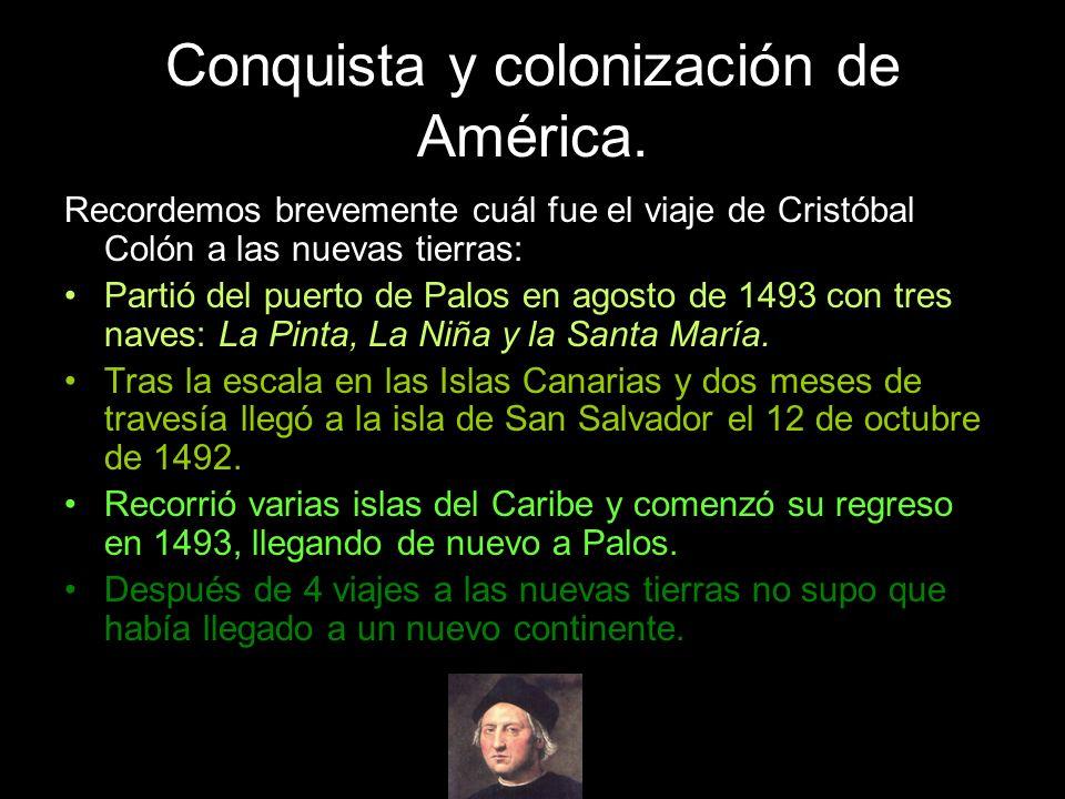Recordemos brevemente cuál fue el viaje de Cristóbal Colón a las nuevas tierras: Partió del puerto de Palos en agosto de 1493 con tres naves: La Pinta