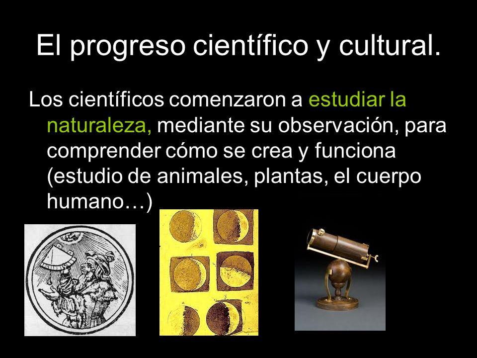 Los científicos comenzaron a estudiar la naturaleza, mediante su observación, para comprender cómo se crea y funciona (estudio de animales, plantas, e