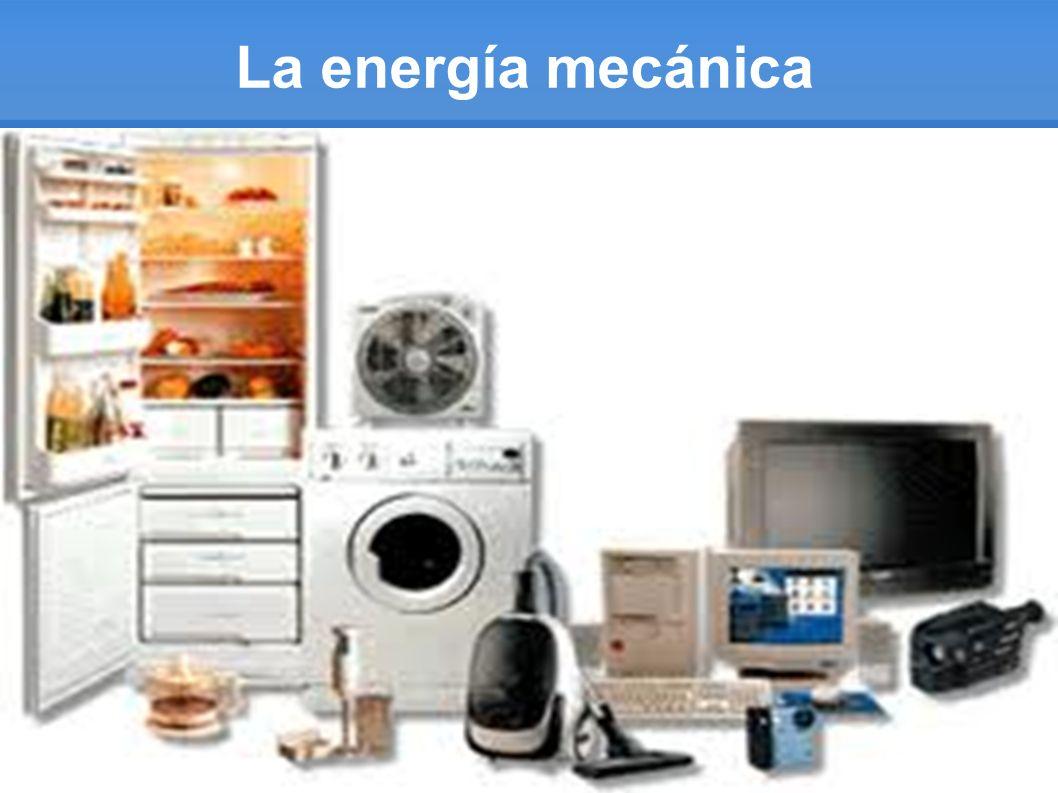 La energía mecánica actúa sobre los objetos mediante fuerza.