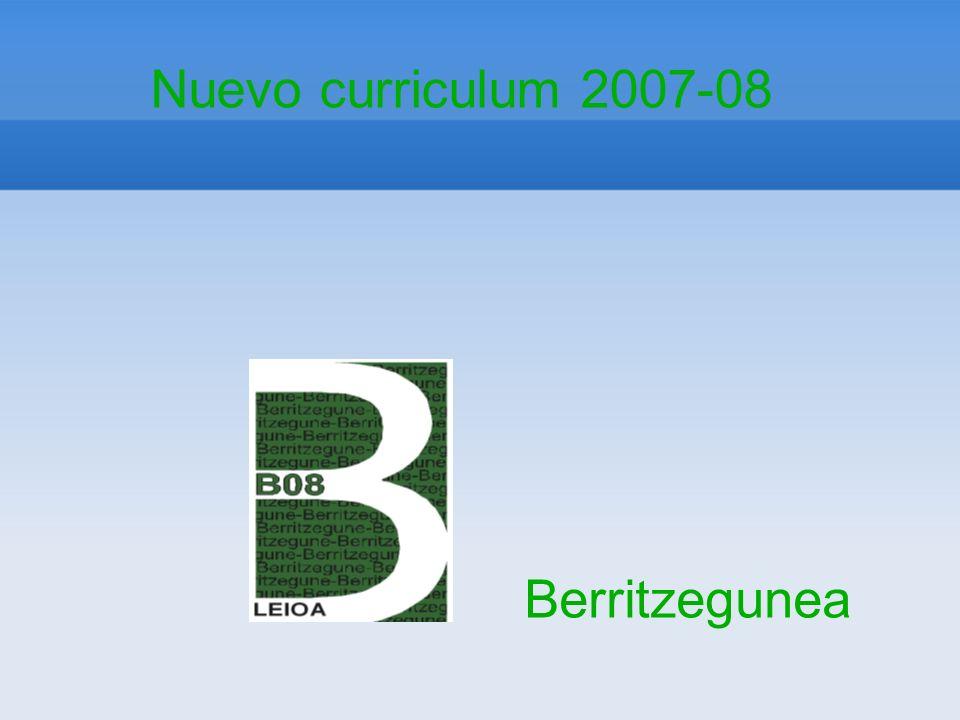 Nuevo curriculum 2007-08 Berritzegunea
