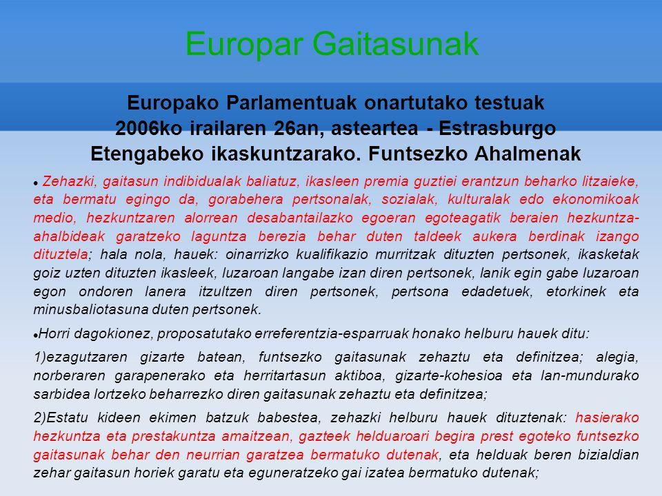 Europar Gaitasunak Europako Parlamentuak onartutako testuak 2006ko irailaren 26an, asteartea - Estrasburgo Etengabeko ikaskuntzarako. Funtsezko Ahalme