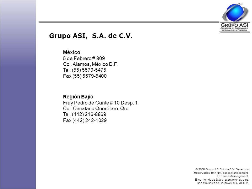 Grupo ASI, S.A. de C.V. México 5 de Febrero # 809 Col.