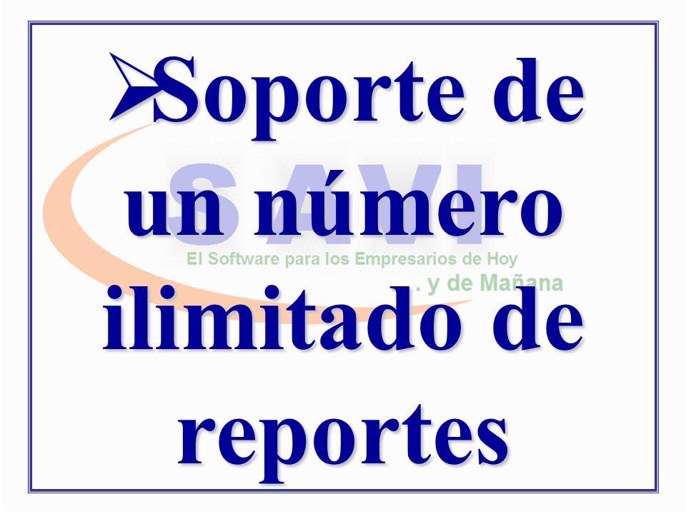 Soporte de un número ilimitado de reportes