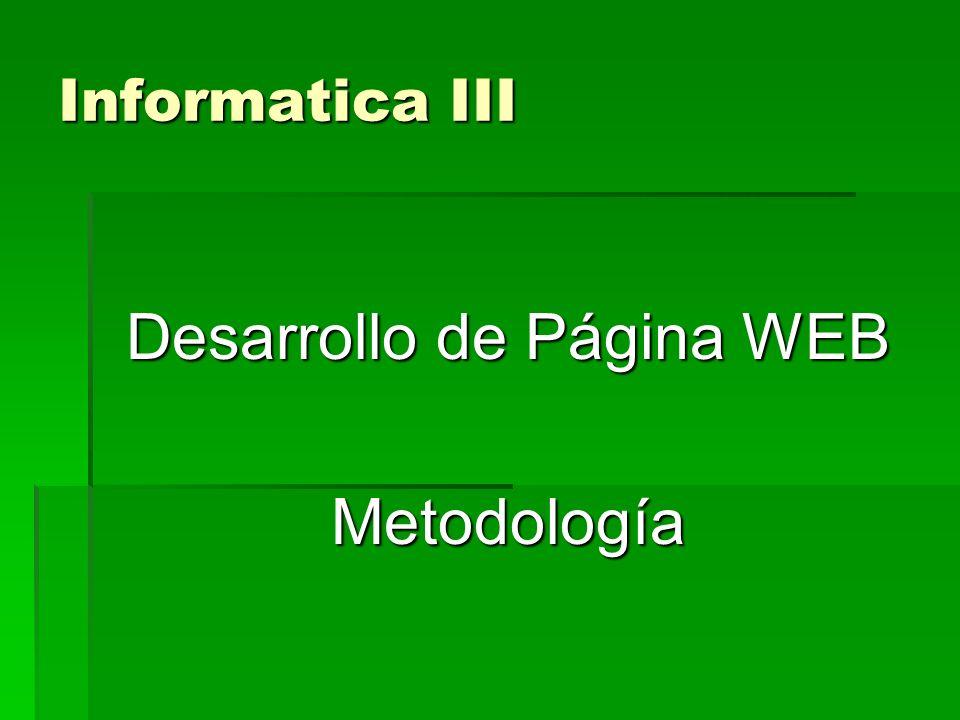 Informatica III Desarrollo de Página WEB Metodología