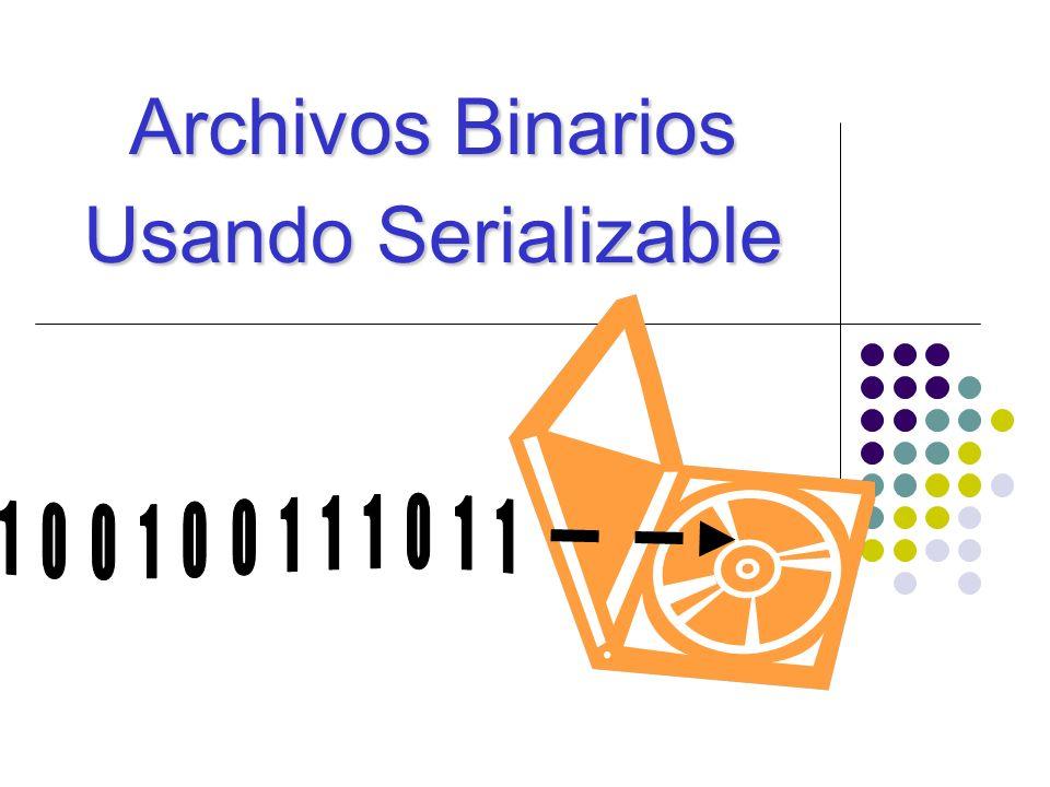 Archivos Binarios Usando Serializable
