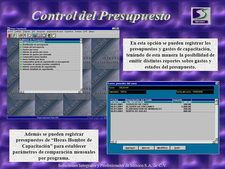 Soluciones Integrales y Profesionales de México S.A. de C.V. En esta opción se pueden registrar los presupuestos y gastos de capacitación, teniendo de