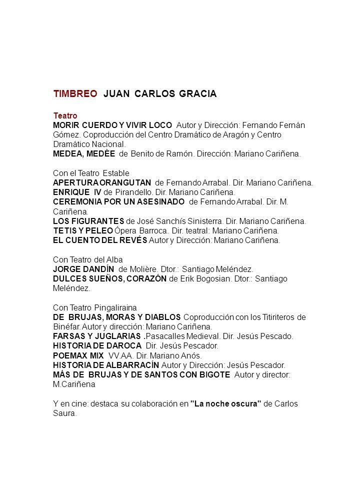 TIMBREO JUAN CARLOS GRACIA Teatro MORIR CUERDO Y VIVIR LOCO Autor y Dirección: Fernando Fernán Gómez. Coproducción del Centro Dramático de Aragón y Ce