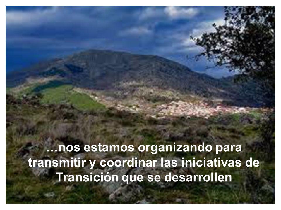 …nos estamos organizando para transmitir y coordinar las iniciativas de Transición que se desarrollen