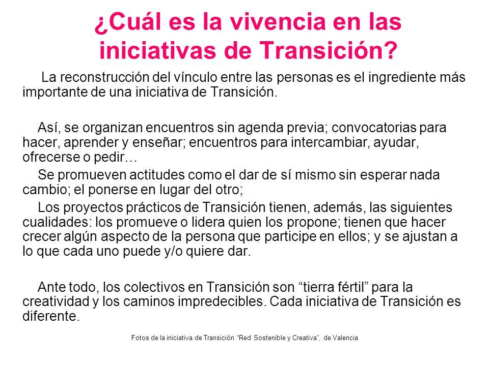 ¿Cuál es la vivencia en las iniciativas de Transición? La reconstrucción del vínculo entre las personas es el ingrediente más importante de una inicia
