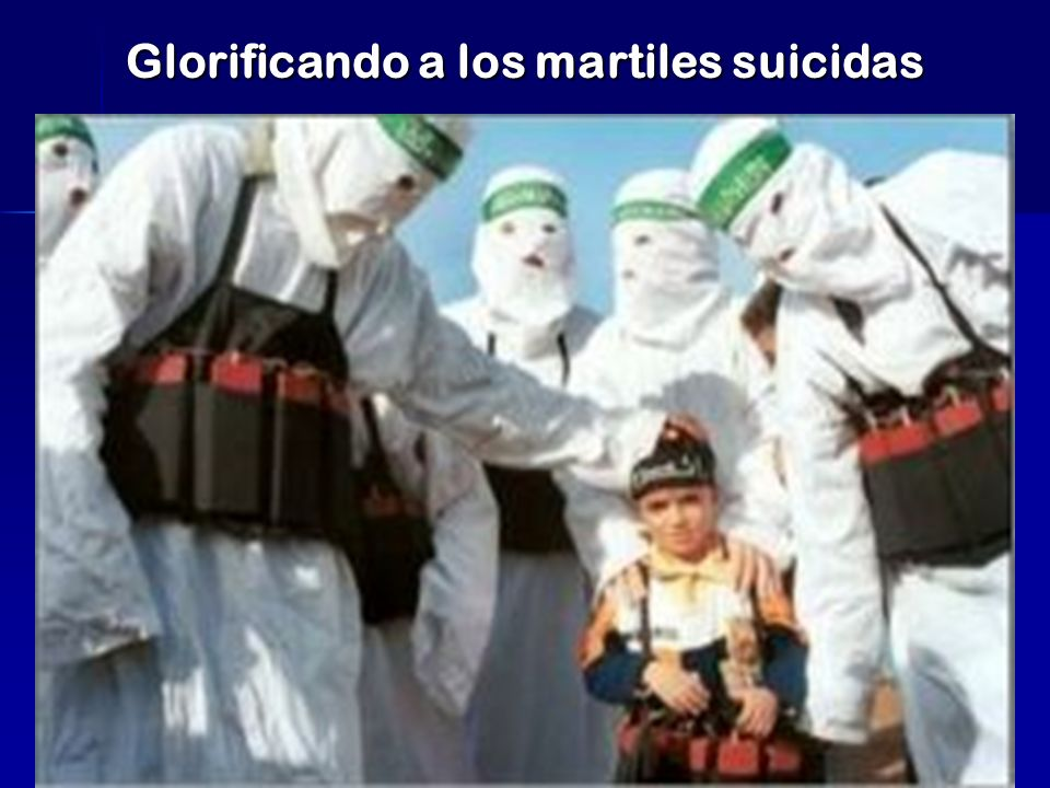 Glorificando a los martiles suicidas