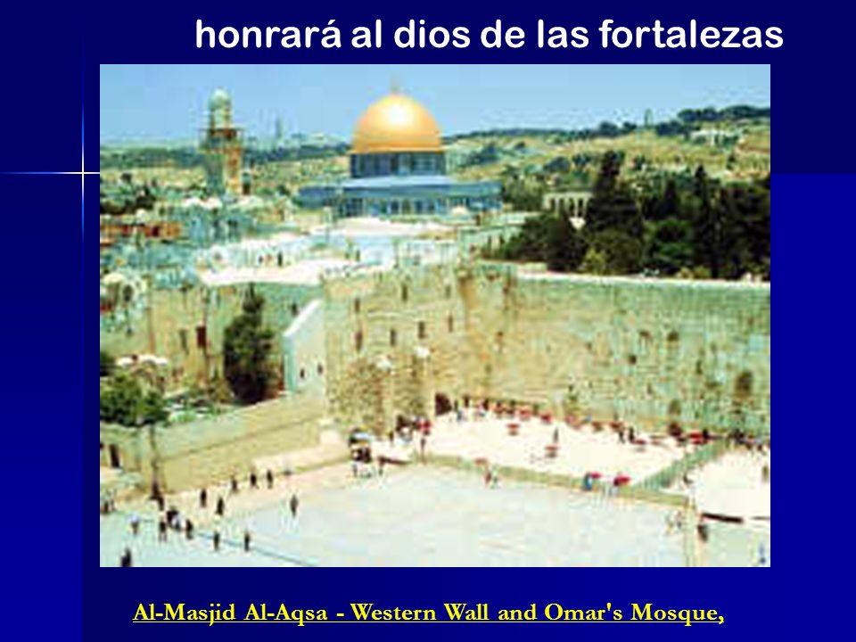 Al-Masjid Al-Aqsa - Western Wall and Omar's Mosque, honrará al dios de las fortalezas