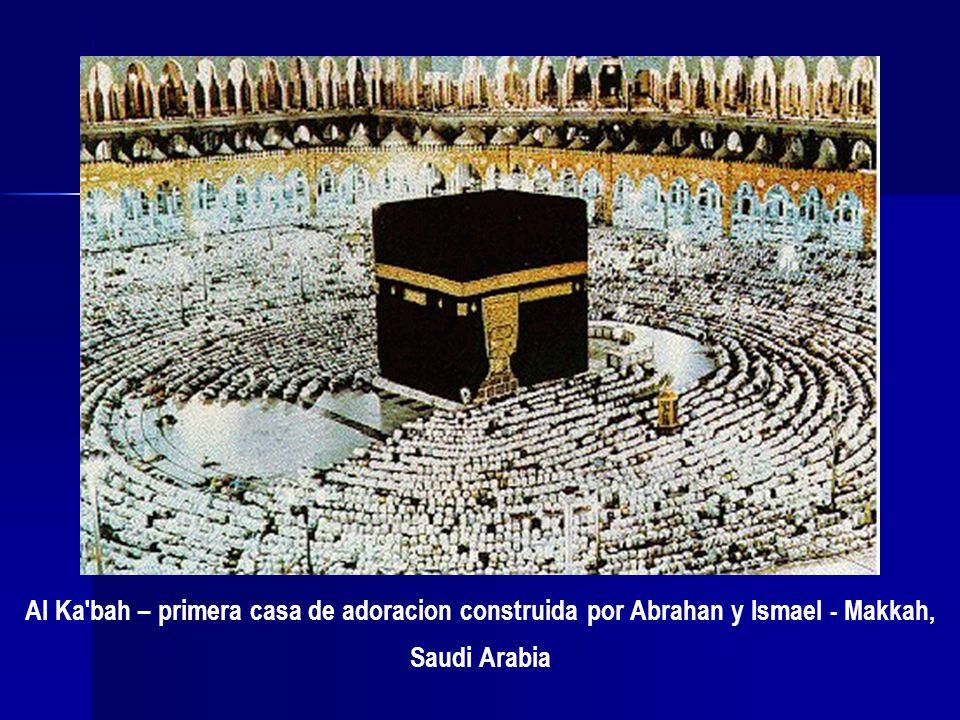 Al Ka'bah – primera casa de adoracion construida por Abrahan y Ismael - Makkah, Saudi Arabia
